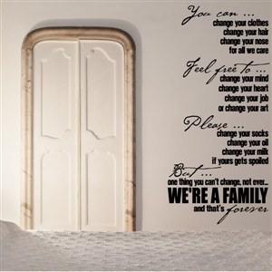 We're a family and that's forever - Vinyl Wall Decal - Wall Quote - Wall Decor