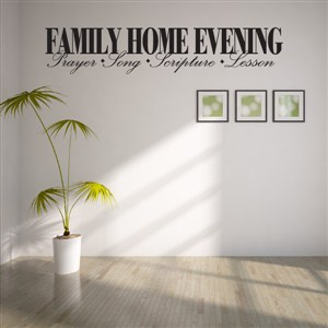 Family home evening prayer song scripture lesson activity - Vinyl Wall Decal - Wall Quote - Wall Decor