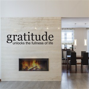 Gratitude unlocks the fullness of life - Vinyl Wall Decal - Wall Quote - Wall Decor