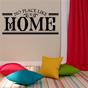 No place like home - Vinyl Wall Decal - Wall Quote - Wall Decor