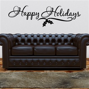 Happy holidays - Vinyl Wall Decal - Wall Quote - Wall Decor