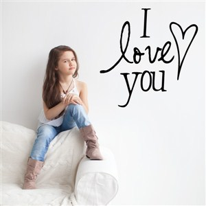 I love you - Vinyl Wall Decal - Wall Quote - Wall Decor