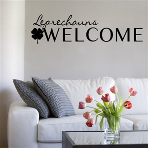 Leprechauns Welcome - Vinyl Wall Decal - Wall Quote - Wall Decor