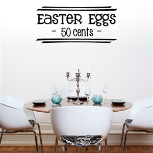 Easter eggs 50 cents - Vinyl Wall Decal - Wall Quote - Wall Decor