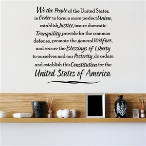 We the people of the United States - Vinyl Wall Decal - Wall Quote - Wall Decor