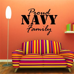 Proud Navy Family - Vinyl Wall Decal - Wall Quote - Wall Decor