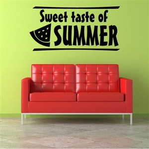 Sweet taste of summer - Vinyl Wall Decal - Wall Quote - Wall Decor