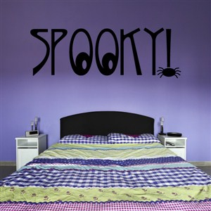 Spooky! - Vinyl Wall Decal - Wall Quote - Wall Decor