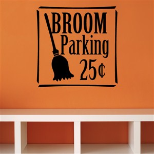 Broom Parking 25 Cents - Vinyl Wall Decal - Wall Quote - Wall Decor