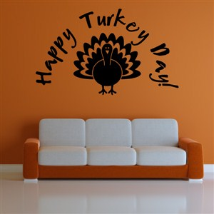 Happy Turkey Day! - Vinyl Wall Decal - Wall Quote - Wall Decor