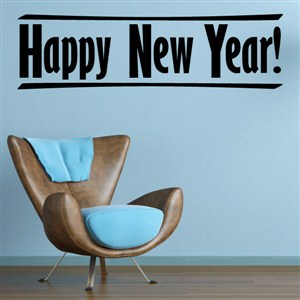 Happy New Year! - Vinyl Wall Decal - Wall Quote - Wall Decor