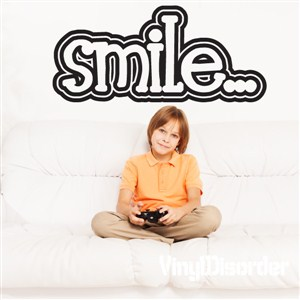 Smile… - Vinyl Wall Decal - Wall Quote - Wall Decor