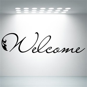 Welcome - Vinyl Wall Decal - Wall Quote - Wall Decor