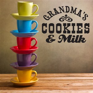 Grandma's cookies & milk - Vinyl Wall Decal - Wall Quote - Wall Decor