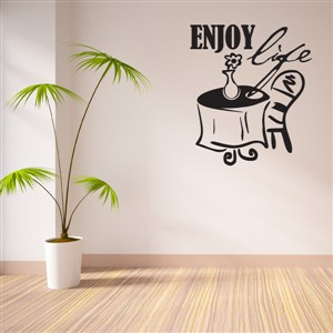 Enjoy life - Vinyl Wall Decal - Wall Quote - Wall Decor