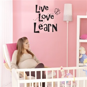 Live Love Learn - Vinyl Wall Decal - Wall Quote - Wall Decor