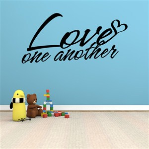 Love one another - Vinyl Wall Decal - Wall Quote - Wall Decor