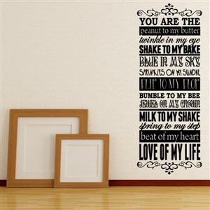You are the peanut to my butter twinkle in my eye - Vinyl Wall Decal - Wall Quote - Wall Decor