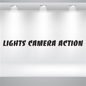 Lights Camera Action - Vinyl Wall Decal - Wall Quote - Wall Decor