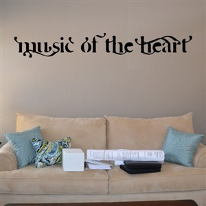 Music of the heart - Vinyl Wall Decal - Wall Quote - Wall Decor