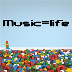 Music = Life - Vinyl Wall Decal - Wall Quote - Wall Decor