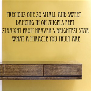 Precious one so small and sweet dancing in on angels feet - Vinyl Wall Decal - Wall Quote - Wall Decor