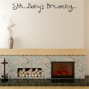 Shh…Baby's Dreaming… - Vinyl Wall Decal - Wall Quote - Wall Decor
