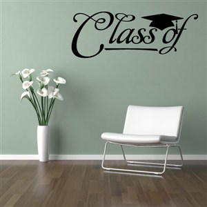 Class of - Vinyl Wall Decal - Wall Quote - Wall Decor