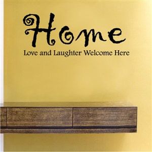 Home love and laughter welcome here