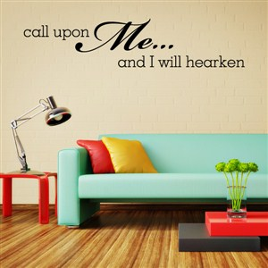 Call upon me … and I will hearken