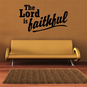The lord is faithful