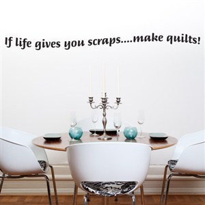 If life gives you scraps … make quilts!