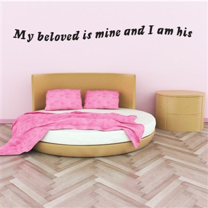 Me beloved is mine and I am his